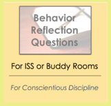 Behavior Reflection Questions - Worksheet for ISS or Buddy