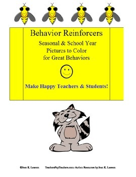 Behavior Reinforcers: Seasonal & School Pictures to Color for Great Behaviors