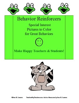 Behavior Reinforcers: Special Interest Pictures to Color for Great Behaviors