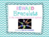 Behavior Reward Bracelets