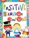Behavior Reward Coupons Wonderland style
