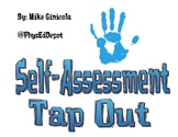 "Behavior Self-Assessment Closure ""Tap-Out"" Posters"