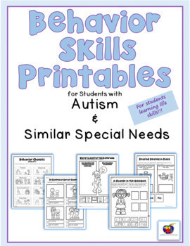 Behavior Skills Printables for Students with Autism & Simi