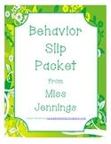 Behavior Slip Packet (Positive and Negative Notes)