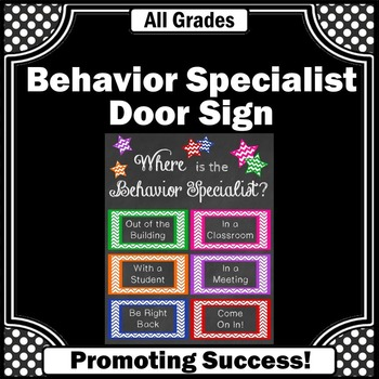 Where is the Behavior Specialist Sign