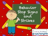 Behavior Stop Signs and Strikes