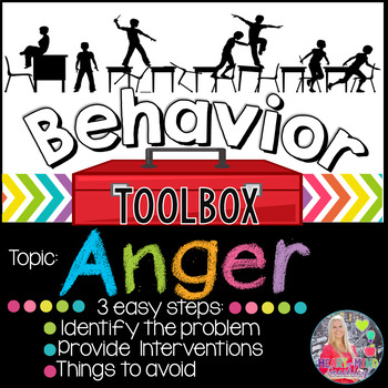 Behavior Toolbox: ANGER, Positive RtI SEL Classroom Interventions