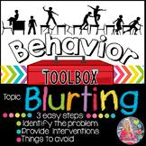 Behavior Intervention Toolbox: BLURTING
