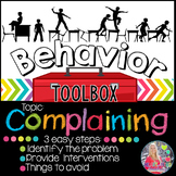 Behavior Toolbox: COMPLAINING, Positive RtI SEL Classroom Interventions; whining