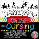 Behavior Toolbox: CURSING, Positive RtI SEL Classroom Interventions; Swearing