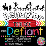 Behavior Intervention Toolbox: DEFIANT