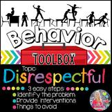 Behavior Toolbox: DISRESPECTFUL, Positive RtI SEL Classroom Interventions