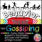 Behavior Intervention Toolbox: GOSSIPING