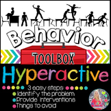 Behavior Intervention Toolbox: HYPERACTIVE