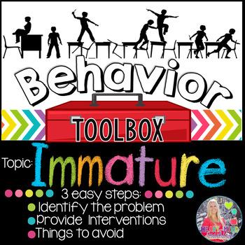Behavior Toolbox: IMMATURE