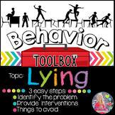 Behavior Intervention Toolbox: LYING