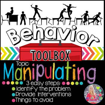 Behavior Toolbox: MANIPULATING, Positive RtI SEL Classroom