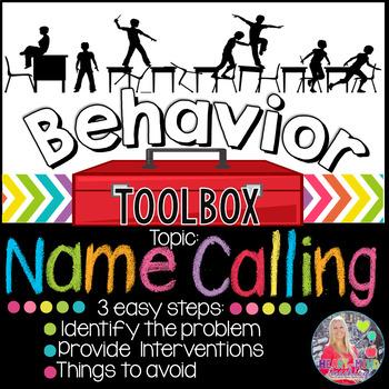 Behavior Toolbox: NAME CALLING, Positive RtI SEL Classroom Interventions