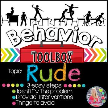 Behavior Intervention Toolbox: RUDE