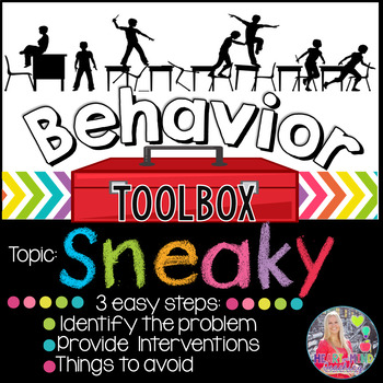 Behavior Toolbox: SNEAKY, Positive RtI SEL Classroom Interventions;