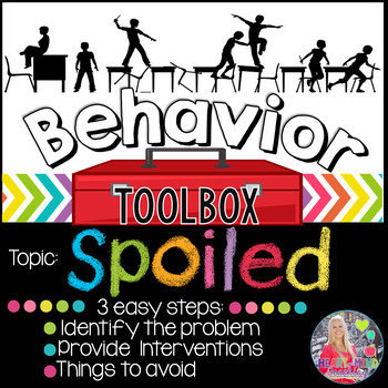 Behavior Toolbox: SPOILED