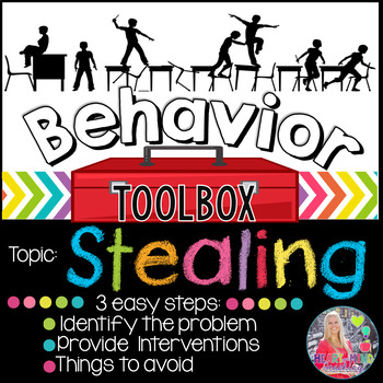 Behavior Toolbox: STEALING, Positive RtI SEL Classroom Int