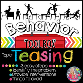 Behavior Intervention Toolbox: TEASING