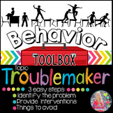 Behavior Toolbox: TROUBLEMAKER, Positive RtI SEL Classroom Interventions