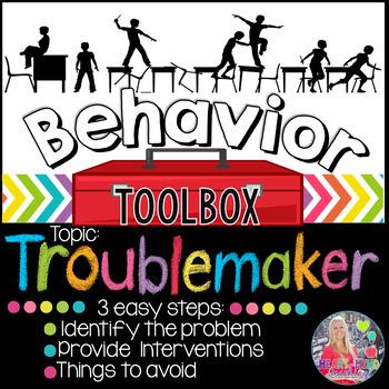 Behavior Intervention Toolbox: TROUBLEMAKER
