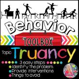 Behavior Intervention Toolbox: TRUANCY