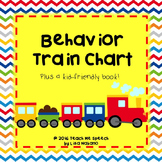 Behavior Chart- Train themed! Adapted version with whole b