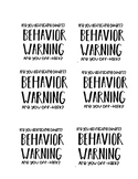 Behavior Warning