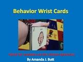 Behavior Wrist Cards