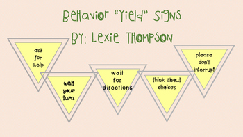 "Behavior ""Yield"" Signs!"
