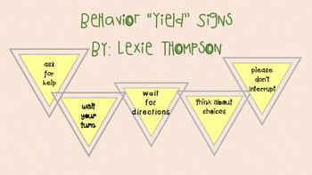 "Behavior ""Yield"" Signs!"
