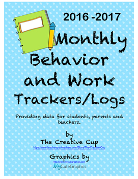 Behavior and Classroom Work Trackers/Logs