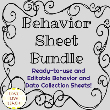 Behavior and Data Collection Sheets Bundle! Editable and R