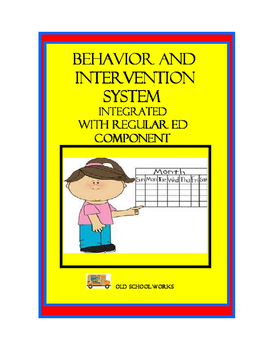 Behavior and Intervention System Integrated with Regular Ed Component