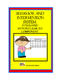 Behavior and Intervention System Integrated with Regular E