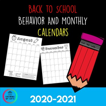 Behavior and Monthly Calendars 2019-2020