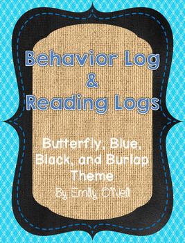 Behavior and Reading Logs (Butterfly, Blue, Black & Burlap Theme)