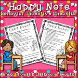 "Behavior incentive: ""Happy note"" to parents"