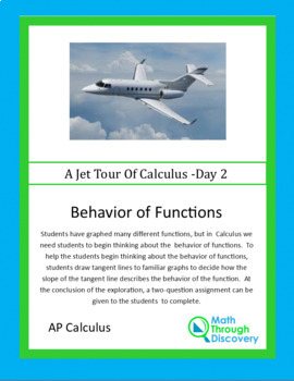 Calculus:  Behavior of Functions - Day 2 of a Jet Tour of Calculus