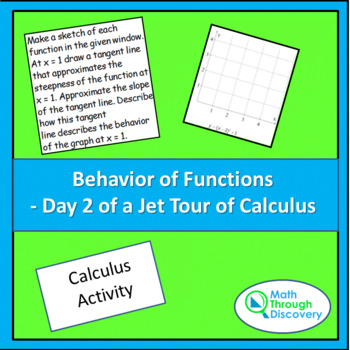 Behavior of Functions - Day 2 of a Jet Tour of Calculus