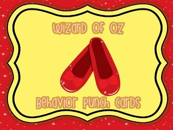 Behavior punch cards -Wizard of Oz