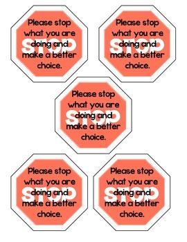 Behavior redirection STOP sign
