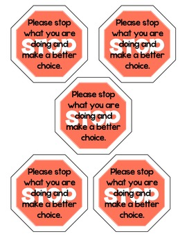 Behavior redirection STOP sign