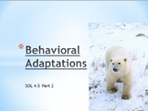 SOL 4.5: Behavioral Adaptations PowerPoint