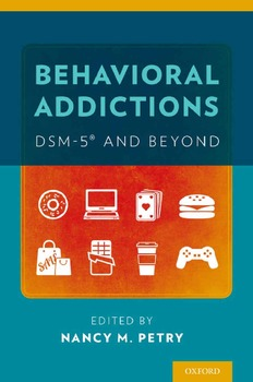 Behavioral Addictions DSM 5 and Beyond