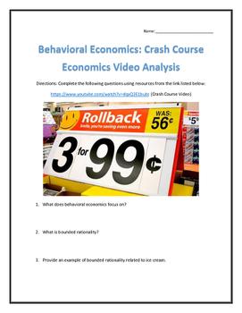 Behavioral Economics: Crash Course Economics- Video Analysis with Key